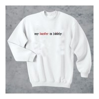 My Lucifer Is Lonely (Unisex) Uzun Kollu